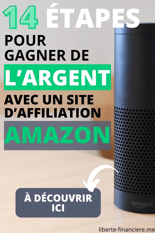 14 étapes pour gagner de l'argent avec un site d'affiliation Amazon