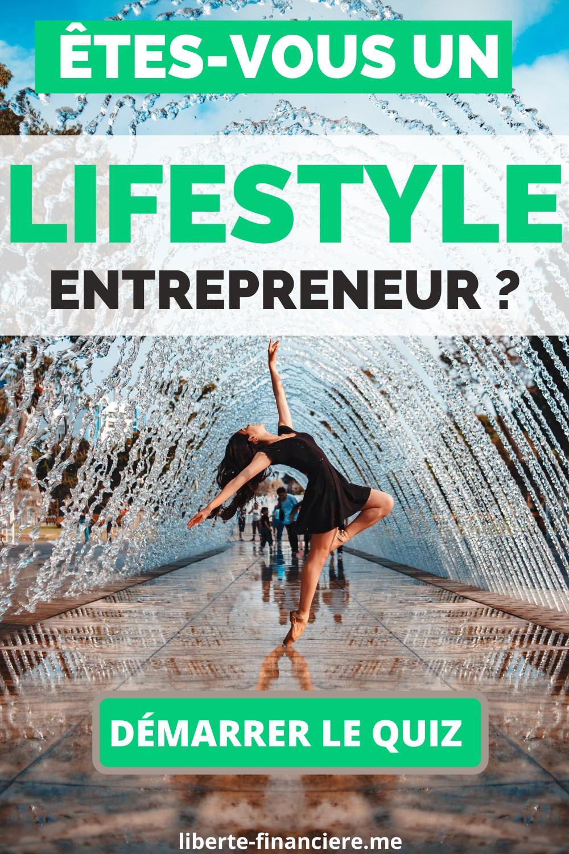 Lifestyle Entrepreneur - Faire le Quiz