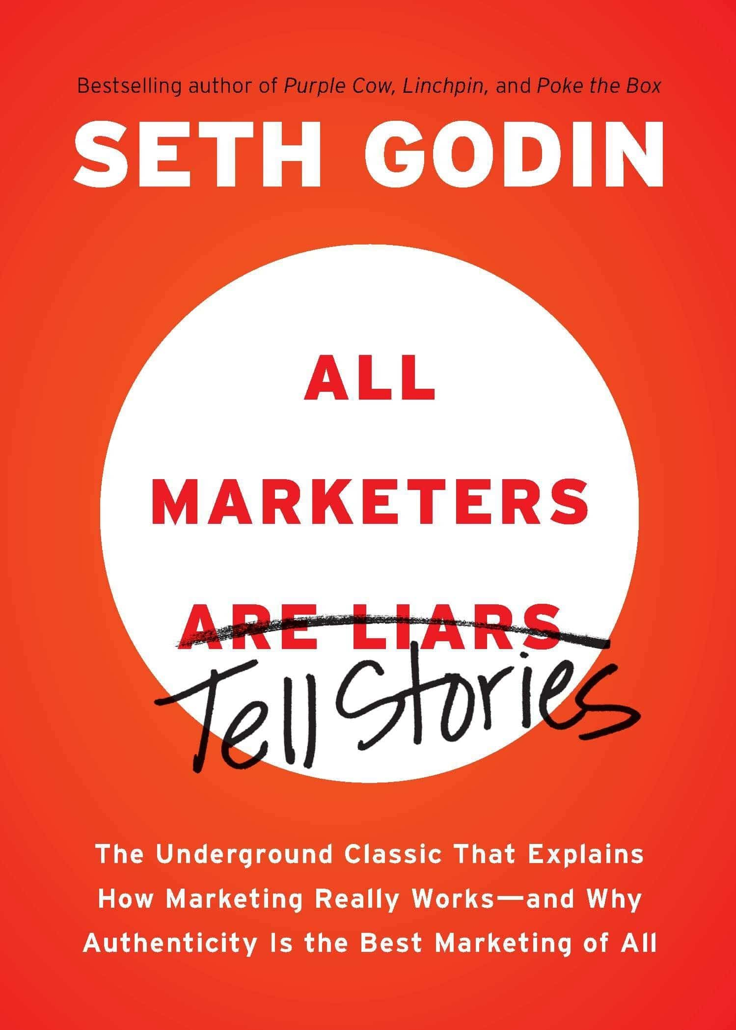 All Marketers Are Liars par Seth Godin