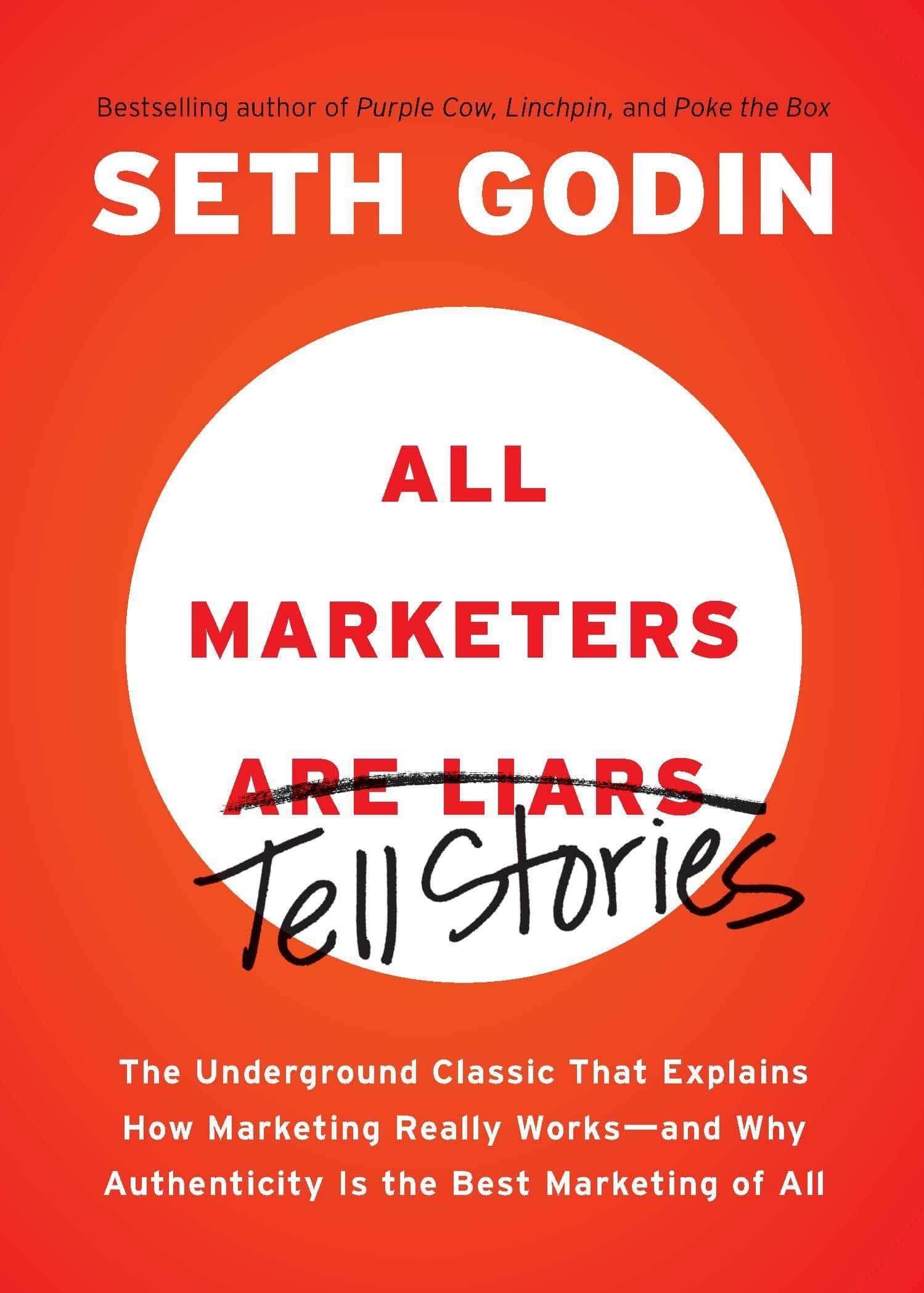 All Marketers Are Liars par Seth Godin