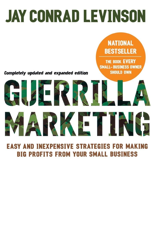 Guerilla Marketign pour votre business par Jay Conrad Levinson