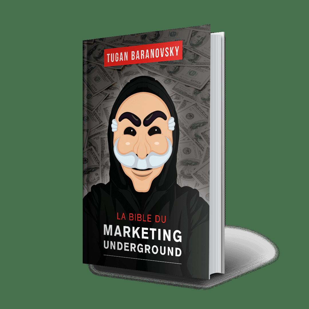 La Bible Du Marketing Underground